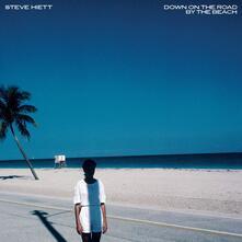 Down on the Road by the Beach - CD Audio di Steve Hiett
