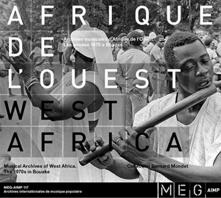 Music Archives of West Africa. The 70s in Bouake - CD Audio