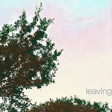 Leaving - Vinile LP di Leaving