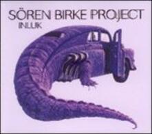 Inluk - CD Audio di Sören Birke (Project)