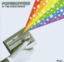 At The Discotheque - CD Audio di Popshoppers