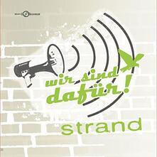 Wir Sind Dafuer - CD Audio di Strand