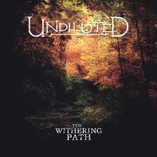 Withering Path - CD Audio di Undiluted
