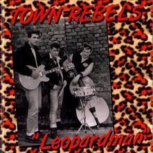Leopardman - CD Audio di Town Rebels