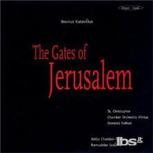 Gates Of Jerusalem - CD Audio di Bronius Kutavicius