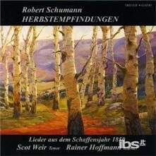 Songs from 1850. Herbstem - CD Audio di Robert Schumann