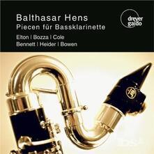 Piecen fur Bassklarinett - CD Audio di Balthasar Hens