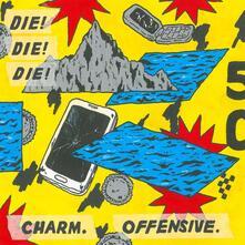 Charm, Offensive - CD Audio di Die Die Die