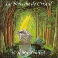 Le berceau de cristal - CD Audio di Ash Ra Tempel