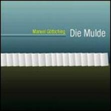 Die Mulde (Remastered Edition) - CD Audio di Manuel Göttsching