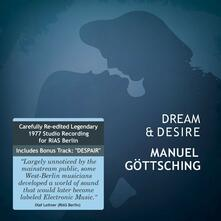 Dream & Desire - CD Audio di Manuel Göttsching