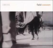 Cocoon - CD Audio di Field