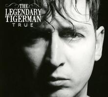 True - CD Audio di Legendary Tigerman