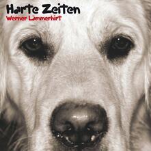 Harte Zeiten - CD Audio di Werner Laemmerhirt
