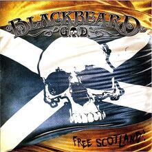 Blackbeard-Free Scotland - CD Audio di G.O.D.