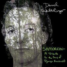 Samoreau - CD Audio di Daniel Weltlinger