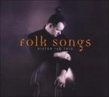 Folk Songs - CD Audio di Ilgter