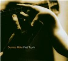 First Touch - CD Audio di Dominic Miller