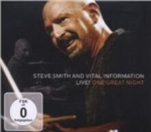 Live! One Great Night - CD Audio + DVD di Steve Smith,Vital Information