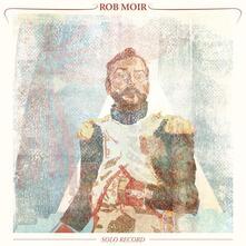 Solo Record - CD Audio di Rob Moir