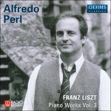 Piano Works vol.3 - CD Audio di Franz Liszt
