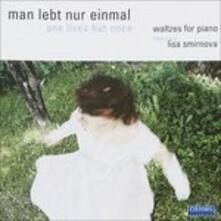 Man Lebt Nur Einmal - CD Audio di Lisa Smirnova