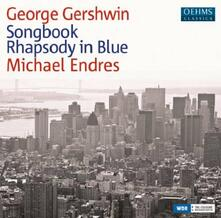Song Book-Rhapsody In Blu - CD Audio di George Gershwin