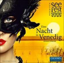 A Night in Venice - CD Audio di Johann Strauss