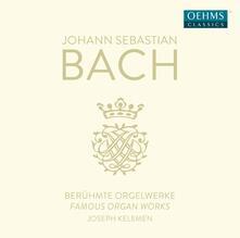 Beruehmte Orgelwerke - CD Audio di Johann Sebastian Bach