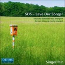 Sos, Save Our Songs - CD Audio di Singer Pur