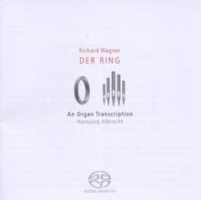 Der Ring - Organ Transcript - SuperAudio CD di Richard Wagner
