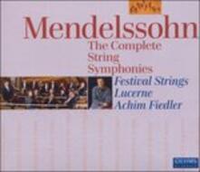 Complete String Symphonie - CD Audio di Felix Mendelssohn-Bartholdy