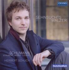 Sehnsuchtwalzer - CD Audio di Herbert Schuch