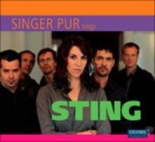 Singer Pur Sings Sting - CD Audio di Singer Pur
