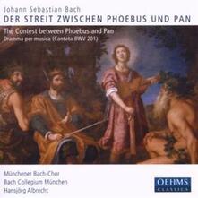Der Streit Zwischen Phoeb - CD Audio di Johann Sebastian Bach