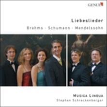 Liebeslieder - CD Audio di Johannes Brahms,Robert Schumann,Felix Mendelssohn-Bartholdy