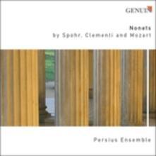 Nonetto op.31 / Nonetto in Mi bemolle - CD Audio di Muzio Clementi,Louis Spohr,Persius Ensemble
