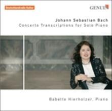 Concerto (Trascrizione per pianoforte solo) - CD Audio di Johann Sebastian Bach
