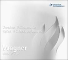 Wagner ohne Worte - CD Audio di Richard Wagner
