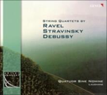 Quartetto in Fa / Quartetto op.10 / Tre pezzi per quartetto - Doppio canone - Concertino - CD Audio di Claude Debussy,Maurice Ravel,Igor Stravinsky,Quatuor Sine Nomine