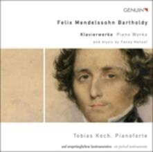 Musiche per pianoforte - CD Audio di Felix Mendelssohn-Bartholdy,Tobias Koch