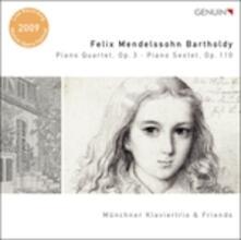 Quartetto con pianoforte op.3 - Sestetto con pianoforte op.110 - CD Audio di Felix Mendelssohn-Bartholdy,Münchener Klaviertrio
