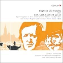Siegfried und Violetta Oder List, Last, Lust und Lunge - CD Audio