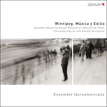 Winnipeg. Musica Y Exilio - Fantasia Dramatica - CD Audio di Xavier Benguerel
