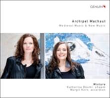 Archipel Machaut - CD Audio di Guillaume de Machaut