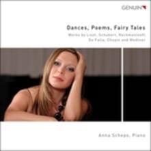 Dances, Poems, Fairy Tales - CD Audio di Anne Scheps