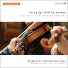 Young Spirit of Serenades - CD Audio di Wolfgang Amadeus Mozart,Pyotr Ilyich Tchaikovsky,Max Bruch