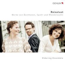 Trio per pianoforte e archi n.5 op.70, n.1 Degli spiriti - CD Audio di Ludwig van Beethoven,Felix Mendelssohn-Bartholdy,Eldering Ensemble