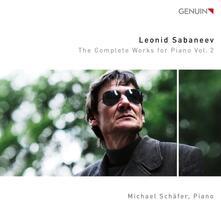Musica per pianoforte completa vol.2 - CD Audio di Leonid Sabaneev,Michael Schafer