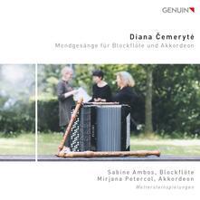 Mondgesänge für Blockflöte und Akkordeon - CD Audio di Diana Cemeryte
